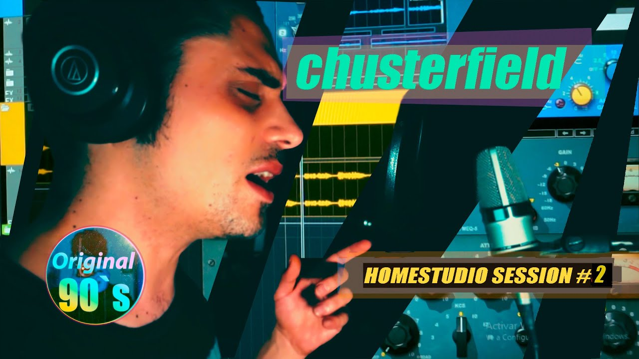 """CHUSTERFIELD """"HOME STUDIO SESSION 3"""" (YOUTUBE)"""