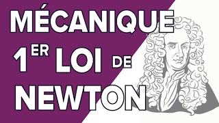 Mécanique Newtonienne - 1er Loi de Newton - Mathrix