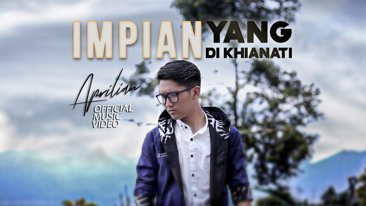 APRILIAN - Impian yang Di Khianati [ Official Music Video ] Slowrock Terbaru