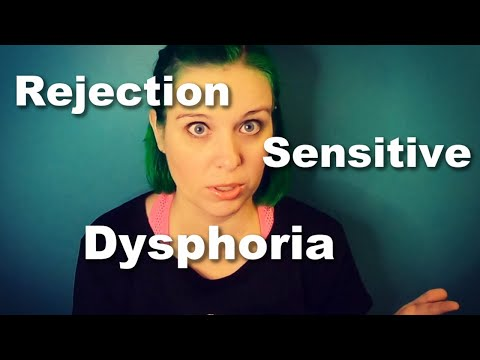 ADHD and Rejection Sensitive Dysphoria