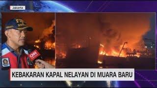Kronologi Kebakaran Kapal di Muara Baru