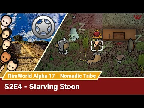 """Rimworld Nomadic Tribe S2E4 """"Starving Stoon"""" No-Pause Challenge! Alpha 17 Gameplay Let's Play"""