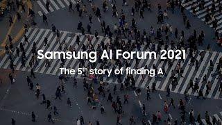 [SAIF 2021] Samsung AI Forum 2021: Official Trailer