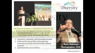 Austin Demographics -- Growth & Diversification  - Ryan Robinson, Demographer - City of Austin