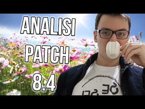 ANALISI PATCH 8.4