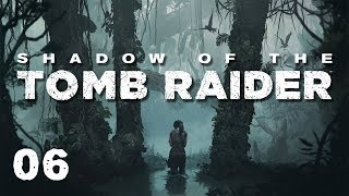 "Shadow of the Tomb Raider ""Wściekłe Lisy?"" #6"