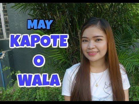 may KAPOTE O WALA ?