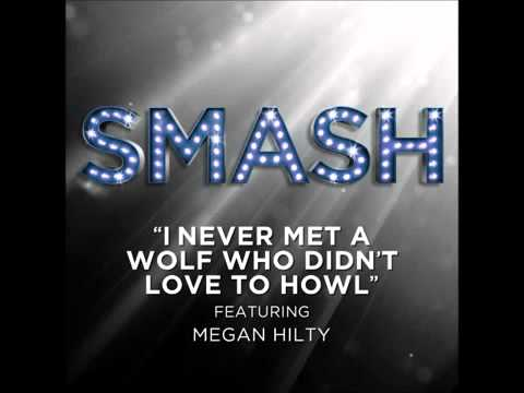 Smash - I Never Met A Wolf Who Didn't Love to Howl (DOWNLOAD MP3 + Lyrics)