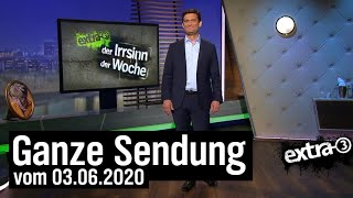 Extra 3 vom 03.06.2020 mit Christian Ehring | extra 3 | NDR