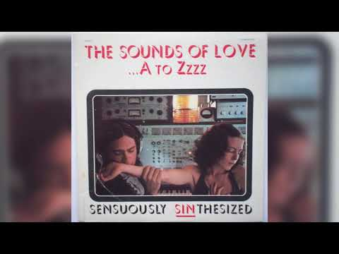 The Sounds Of Love  ...A To Zzzz - Fred Miller (full Album) [1972 Electronic]
