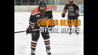 Connor Bedard OFFICIAL MIXTAPE!!! This Man is not HUMAN!