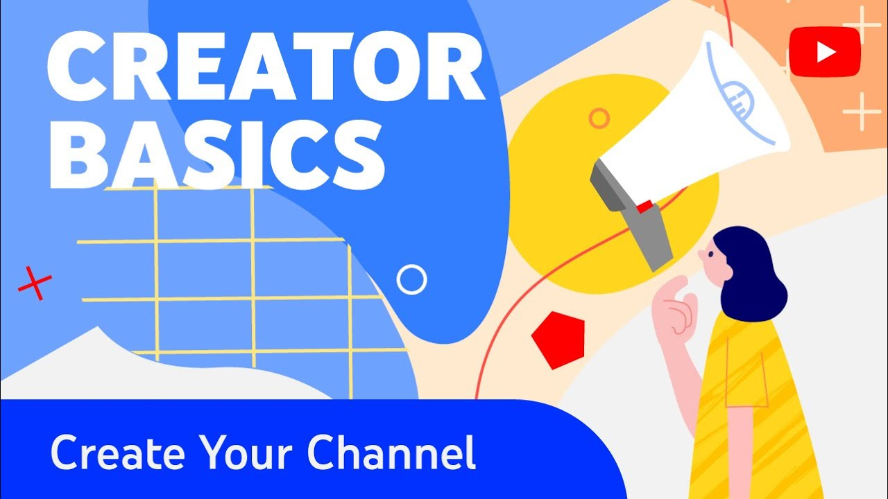 Creator Basics: How to Set Up and Customize Your Channel