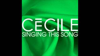 Cecile - Singing This Song