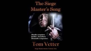 The Siege Master's Song