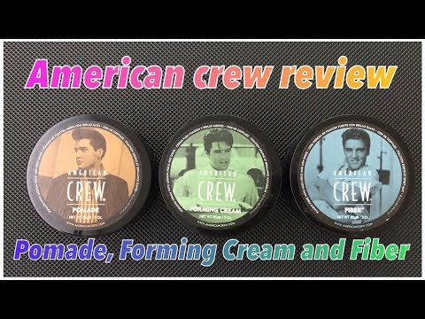 American Crew: Pomade, Forming Cream And Fiber
