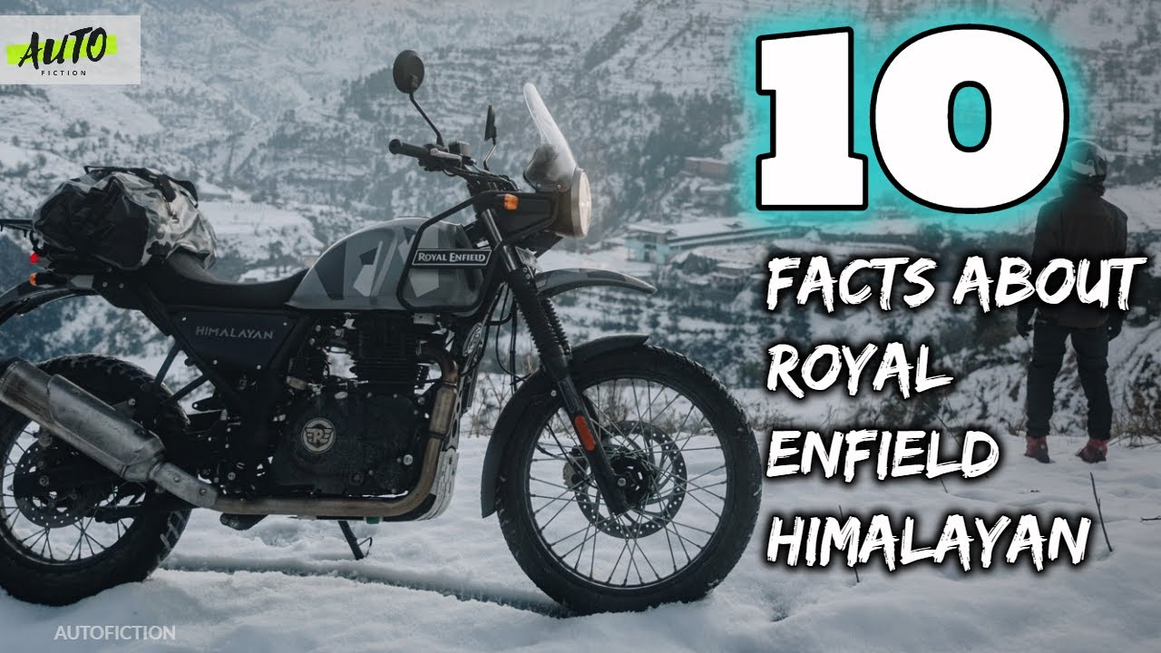 10 Facts You Didn't Know About Royal Enfield Himalayan | RE Himalayan