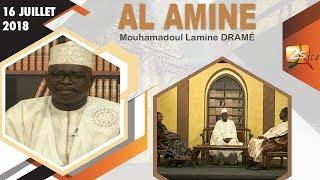 AL AMNE DU 16 JUILLET 2018 AVEC IMAM MOUHAMADOUL LAMINE DRAMÉ