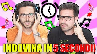 INDOVINA LA CANZONE IN 5 SECONDI CHALLENGE!
