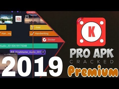 Kinemaster Pro Full 2019 La Mejor Version Todo Desbloqueado Sin
