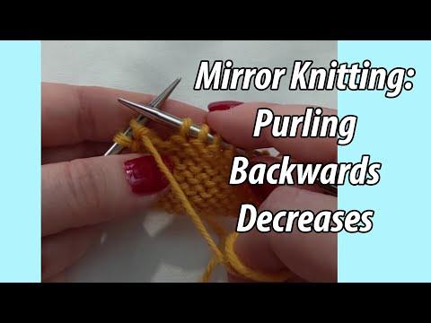 Mirror Knitting: Purling Backwards Decreases