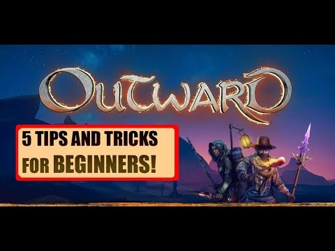 5 Tips And Tricks For Beginners! - Outward Beginners Guide