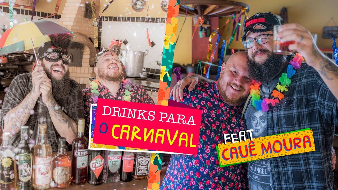 Drinks de Carnaval feat. Cauê Moura (Gorós para a folia) - Cansei de ser chef