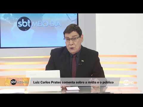 Luiz Carlos Prates: relação da mídia com o público (16/02/2018)