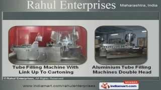 Tube Filling Machine By Rahul Enterprises, Ambarnath