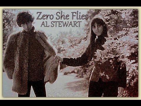 Zero She Flies (Alternate Version)  -  AL STEWART