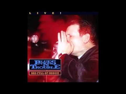 Blues & Trouble , Bag Full Of Boogie ( Full Album )