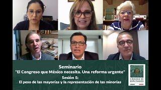 EN VIVO / Seminario: El Congreso que México necesita. Una reforma urgente.
