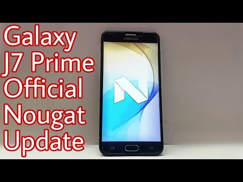 Samsung Galaxy J7 Prime Nougat Update Review