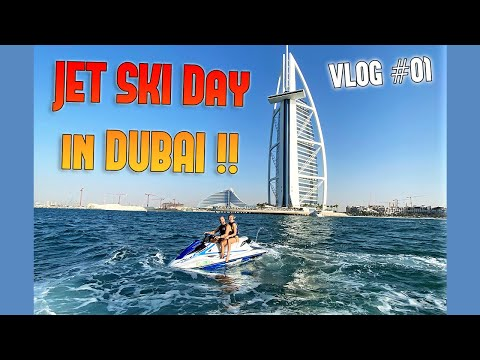 JET SKI AT BURJ AL ARAB, DUBAI !!! VLOG #01