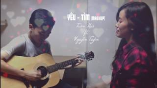 Yêu - Tìm (mashup). Trần Hòa ft. Nguyễn Tuyền