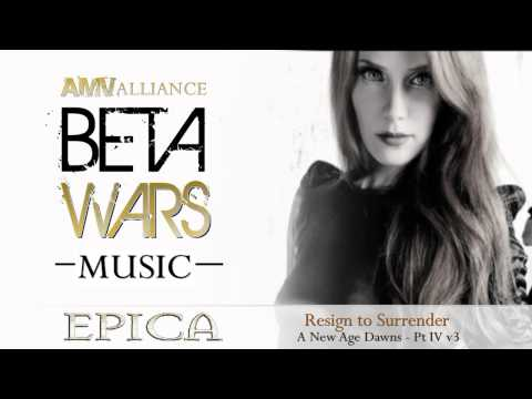 Beta Wars MUSIC Epica - A New Age Dawns   Pt IV v3 HD