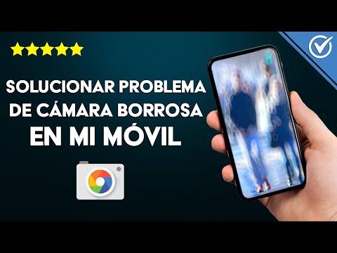 Solucionar Problema de Cámara Borrosa en Samsung Galaxy s8, s10, a30, Huawei P10