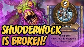 Shudderwock Is BROKEN!   Saviors of Uldum   Hearthstone
