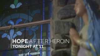 Hope After Heroin Tonight at 11 on WLWT