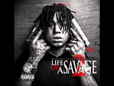 SD - Life Of A Savage 2 [Full Mixtape] *15 Songs* #GBE #OTF