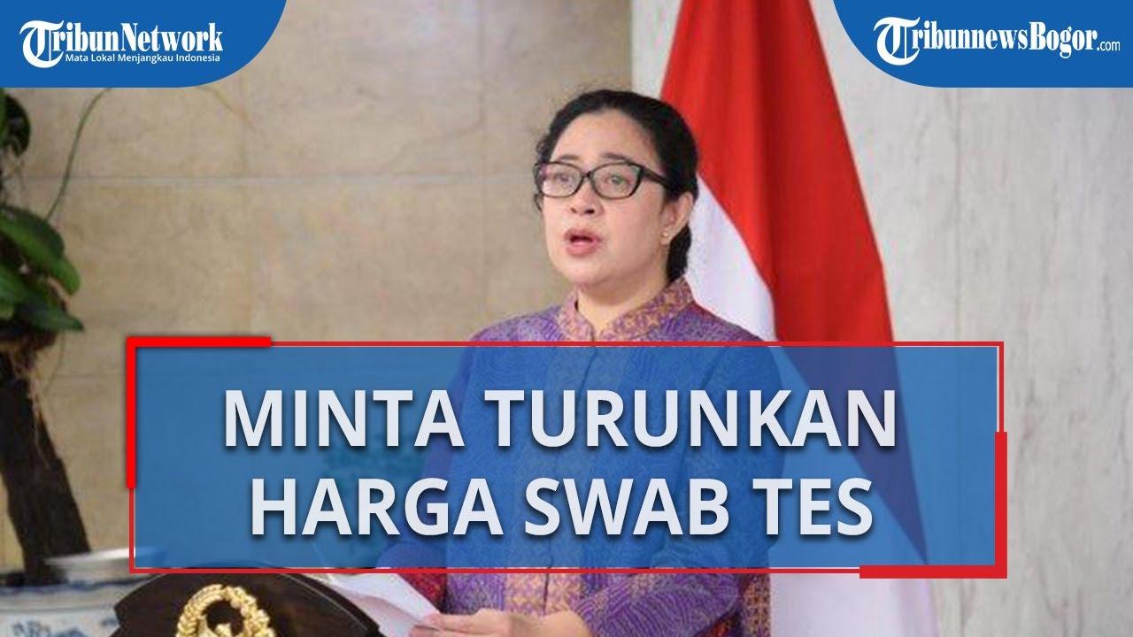 Ketua DPR Puan Maharani Minta Pemerintah Segera Turunkan Harga Swab Tes agar Terjangkau Masyarakat