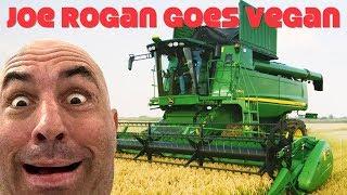 Joe Rogan Goes Vegan: But Combine Harvesters Tho