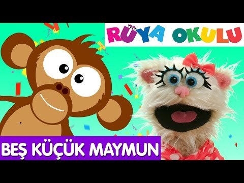 Five Little Monkeys - Turkish -  Beş Küçük Maymun - RÜYA OKULU
