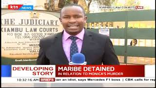Developing story: Police to detain Maribe for 10 days