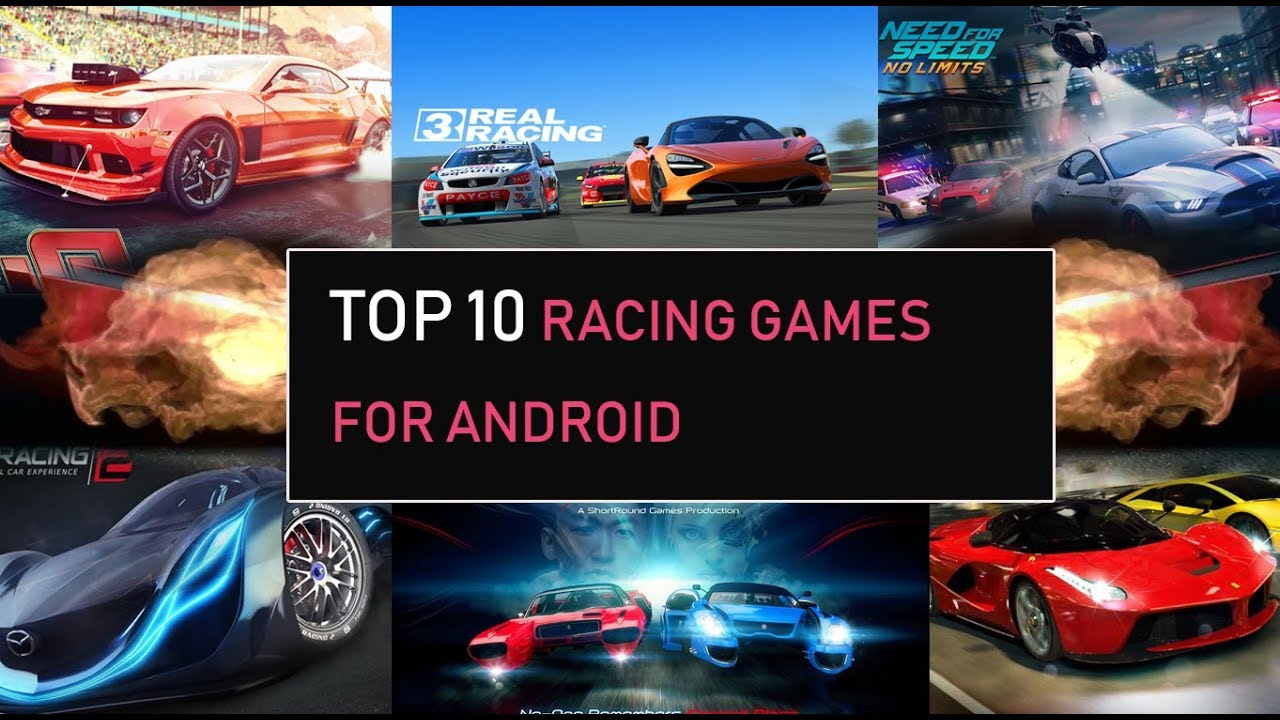 Top 10 Racing Games For Android In 2018 Youtube