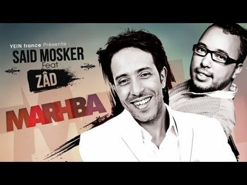 DJ Youcef AKA Zâd Feat Said Mosker - Marhba - Officiel