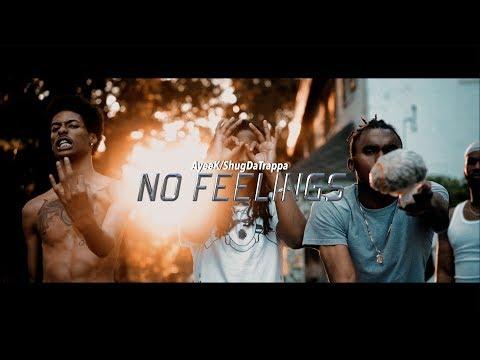 AyeeK Ft ShugDaTrappa - No Feelings (Official Music Video)