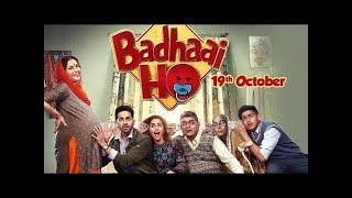 Badhaai Ho' FULL MOVIE fact   Ayushmann Khurrana, Sanya Malhotra   Director Amit Sharma