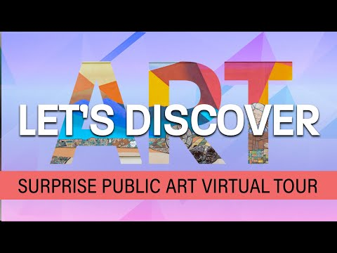 Take the City of Surprise Virtual Public Art Tour video thumbnail