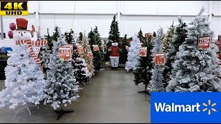 WALMART CHRISTMAS 2018 (COMPLETE SECTION) - CHRISTMAS TREES ORNAMENTS DECORATIONS SHOPPING (4K)
