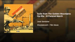 Suite from The Golden Mountains Op.30a : III Funeral March